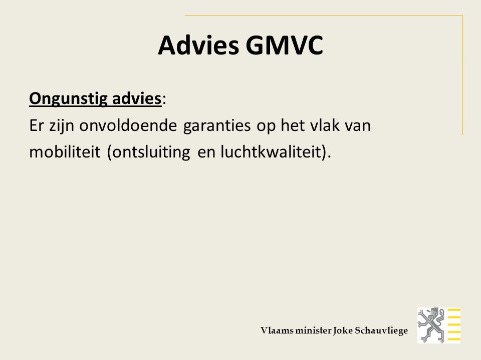 Advies GMVC Ongunstig advies: Er zijn onvoldoende garanties op het vlak van mobiliteit (ontsluiting en luchtkwaliteit).