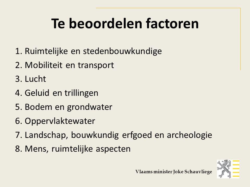 Te beoordelen factoren 1. Ruimtelijke en stedenbouwkundige 2.