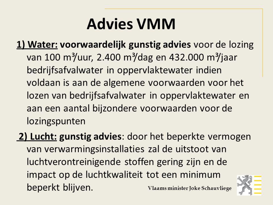 Advies VMM 1) Water: voorwaardelijk gunstig advies voor de lozing van 100 m³/uur, 2.400 m³/dag en 432.000 m³/jaar bedrijfsafvalwater in oppervlaktewater indien voldaan is aan de algemene voorwaarden voor het lozen van bedrijfsafvalwater in oppervlaktewater en aan een aantal bijzondere voorwaarden voor de lozingspunten 2) Lucht: gunstig advies: door het beperkte vermogen van verwarmingsinstallaties zal de uitstoot van luchtverontreinigende stoffen gering zijn en de impact op de luchtkwaliteit tot een minimum beperkt blijven.