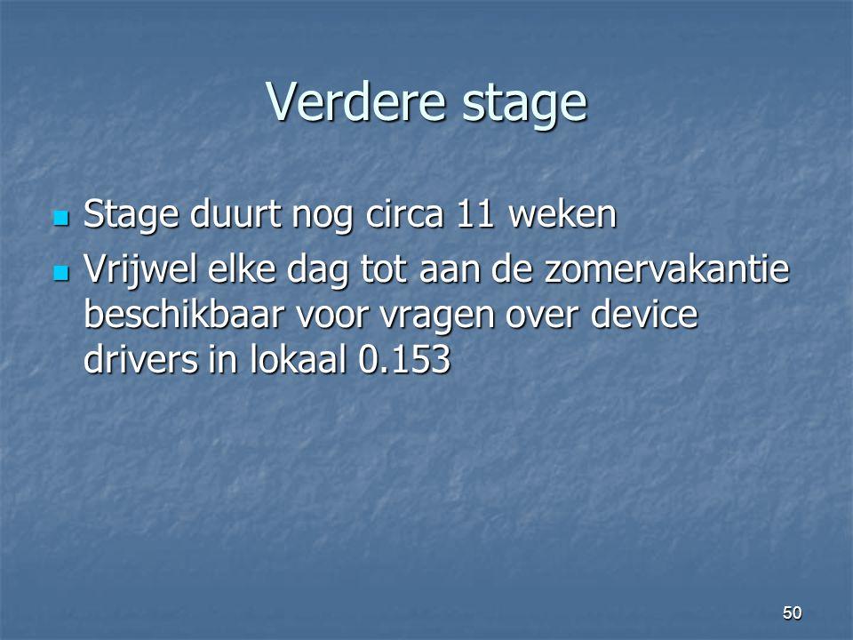 50 Verdere stage Stage duurt nog circa 11 weken Stage duurt nog circa 11 weken Vrijwel elke dag tot aan de zomervakantie beschikbaar voor vragen over device drivers in lokaal 0.153 Vrijwel elke dag tot aan de zomervakantie beschikbaar voor vragen over device drivers in lokaal 0.153