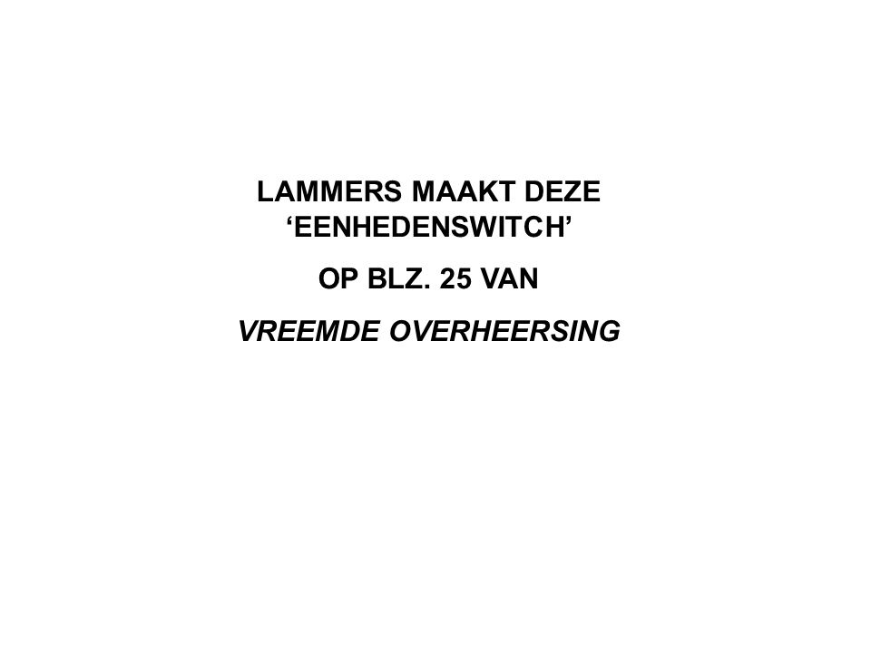 LAMMERS' BOODSCHAP IN HOOFDSTUK 2 IS ECHTER SCHOKKEND DE DUITSE BEZETTING VAN NEDERLAND WAS VERGELIJKENDERWIJS EFFECTIEF (DAT WAS DE EERSTE SCHOK) EN DAT WAS ZE NIET OMDAT DE DUITSERS ZOVEEL NAAKTE MACHT GEBRUIKTEN MAAR OMDAT ZE GEZAG HADDEN (DAT WAS DE TWEEDE SCHOK) EN DAT MOET JE ZEGGEN TEGEN GELEERDEN DIE IN DE OORLOG JONG WAREN .
