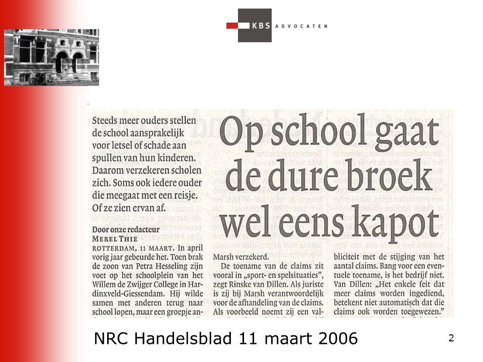 3 Schade op school: aansprakelijke partijen School(bevoegd gezag) –> onderwerp vandaag Schoolbestuur –> art.