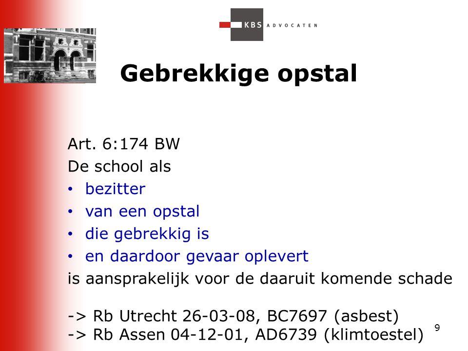 40  Rb Haarlem 25 nov 2009, JA 2010, 38 Verwijdering i.c.m. kwaliteit