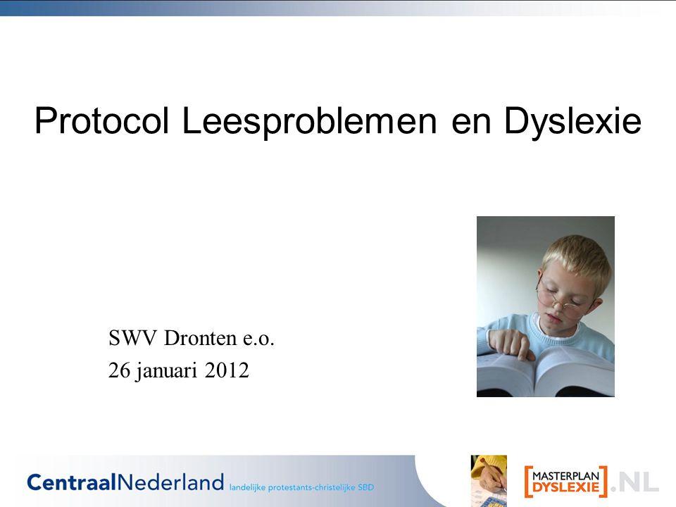 Protocol Leesproblemen en Dyslexie SWV Dronten e.o. 26 januari 2012
