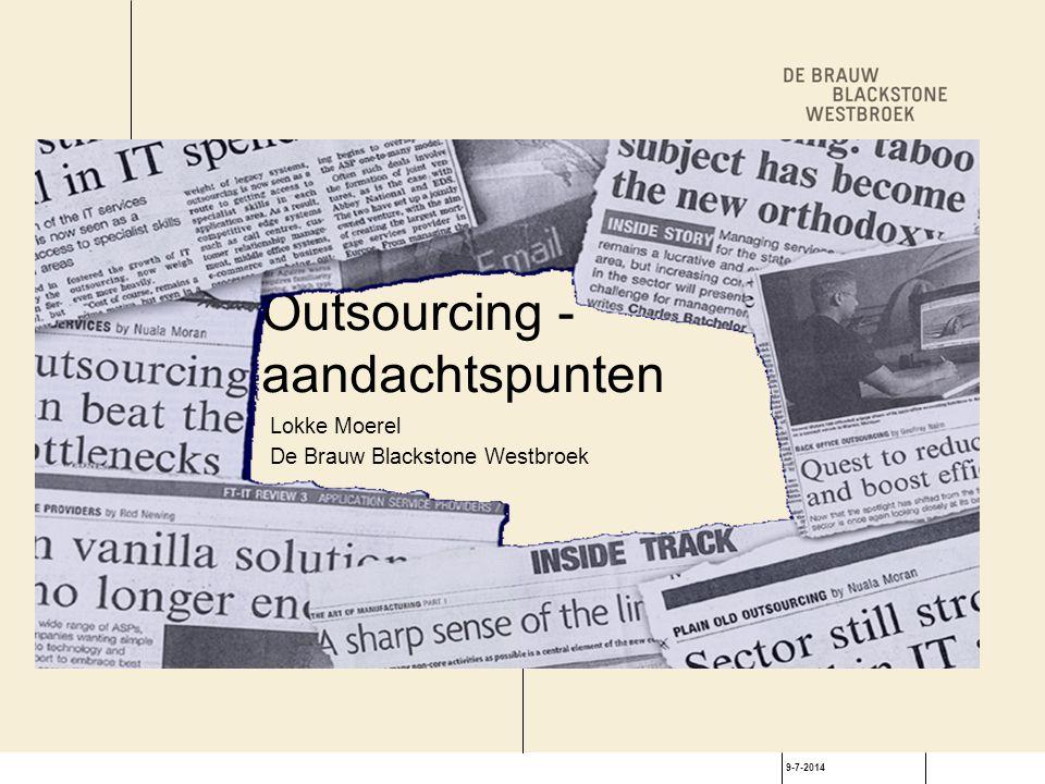 9-7-2014 Inzicht in relatie geen strategisch partnerschap contract als aansturingsmechanisme geen uitstel bepalen SL tenzij ook contractueel beheerst