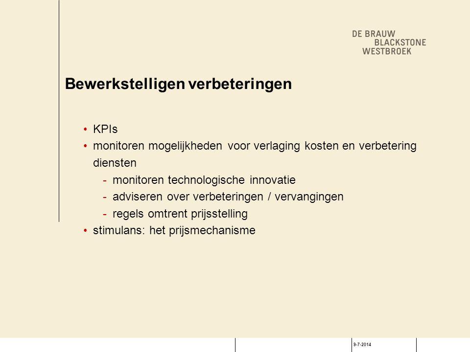 9-7-2014 Bewerkstelligen verbeteringen KPIs monitoren mogelijkheden voor verlaging kosten en verbetering diensten -monitoren technologische innovatie