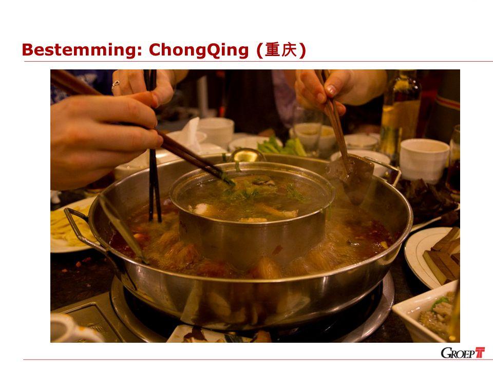 Bestemming: ChongQing ( 重庆 )