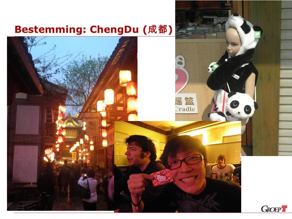 Bestemming: ChengDu ( 成都 )