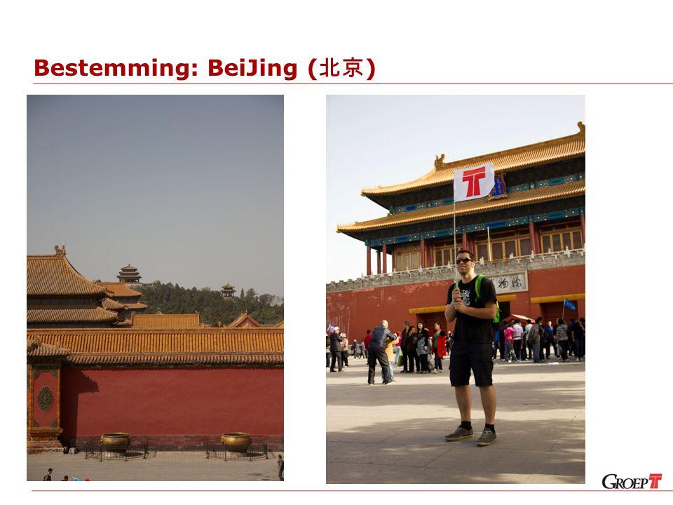 Bestemming: BeiJing ( 北京 )