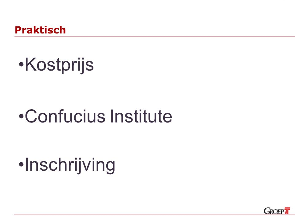 Praktisch Kostprijs Confucius Institute Inschrijving