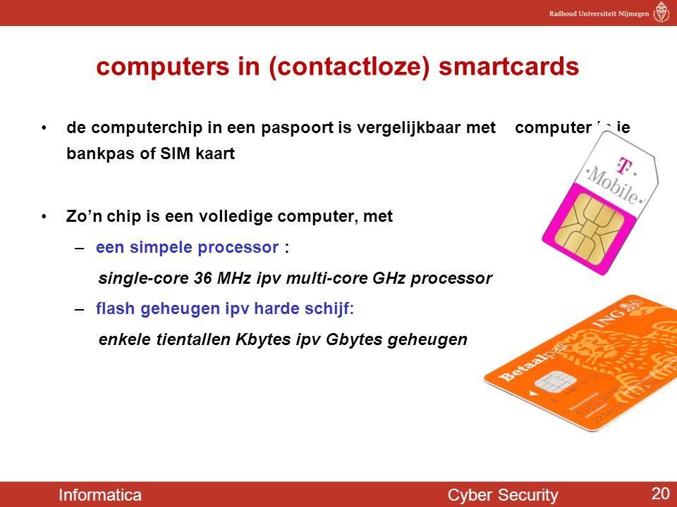 Informatica Cyber Security 20 computers in (contactloze) smartcards de computerchip in een paspoort is vergelijkbaar met computer in je bankpas of SIM