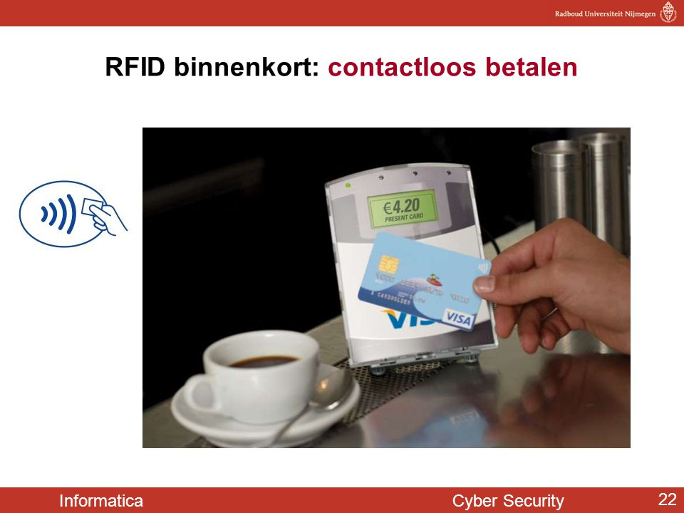 Informatica Cyber Security 22 RFID binnenkort: contactloos betalen