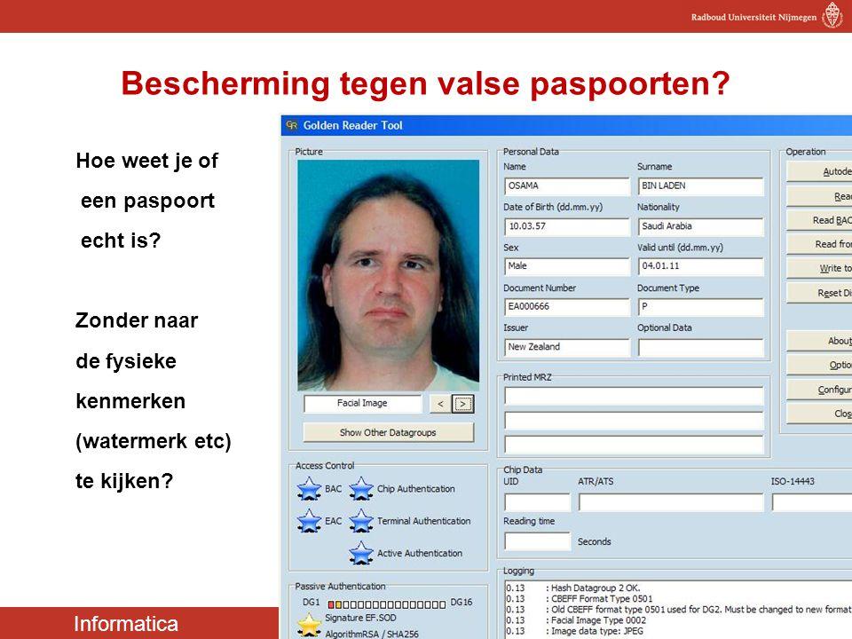 Informatica Cyber Security 35 Bescherming tegen valse paspoorten? Hoe weet je of een paspoort echt is? Zonder naar de fysieke kenmerken (watermerk etc
