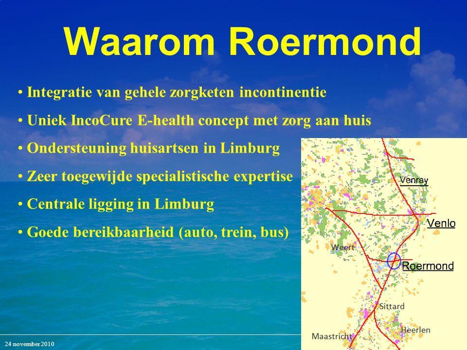MediArts 40 Waarom Roermond Integratie van gehele zorgketen incontinentie Uniek IncoCure E-health concept met zorg aan huis Ondersteuning huisartsen i