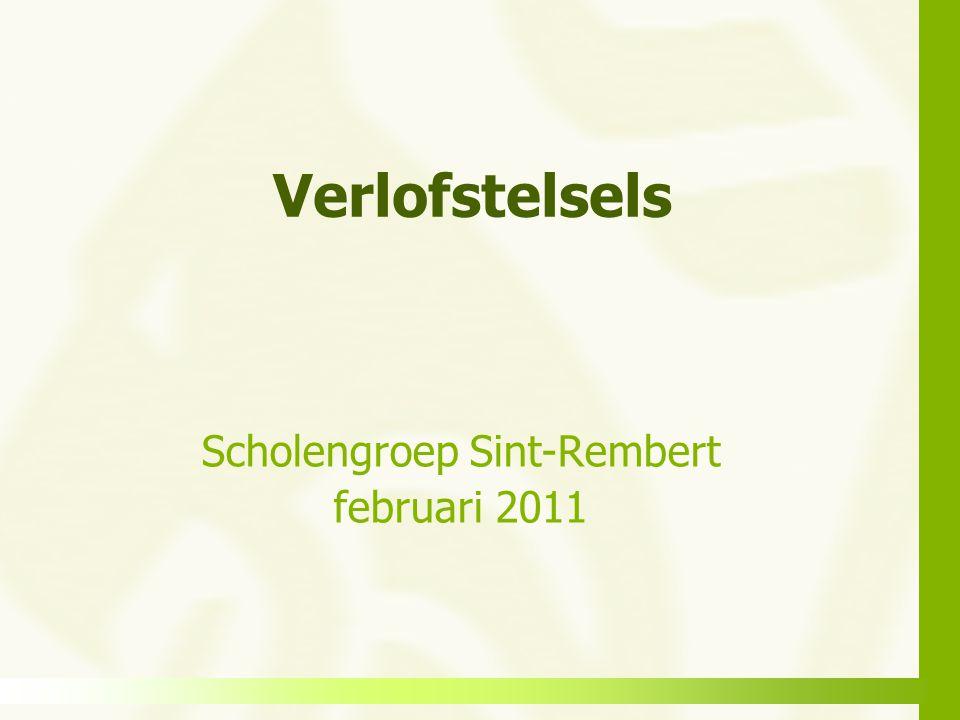 Verlofstelsels Scholengroep Sint-Rembert februari 2011