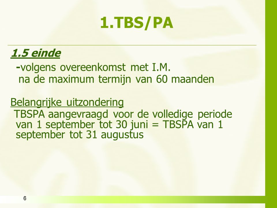 7 1.TBS/PA Opgelet !.