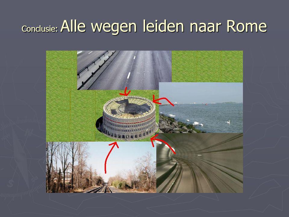 Conclusie: Alle wegen leiden naar Rome