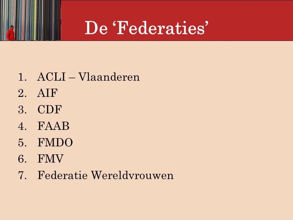 De 'Federaties' 8.FZO-VL 9.Internationaal Comité 10.LAF 11.PAG 12.TUB 13.UTV 14.VOEM