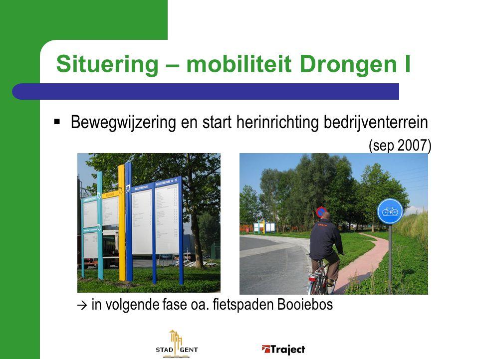 1 ste Mobiliteitsweek Drongen I  Ondersteuning vanuit Pendelfonds Vlaamse overheid  Subsidieaanvraag ingediend door Stad Gent ism bedrijvenvereniging vzw Drongen I  Mogelijkheid om gedurende 5 jaar minstens één campagne per jaar te doen  Actieve ondersteuning door vzw Drongen I