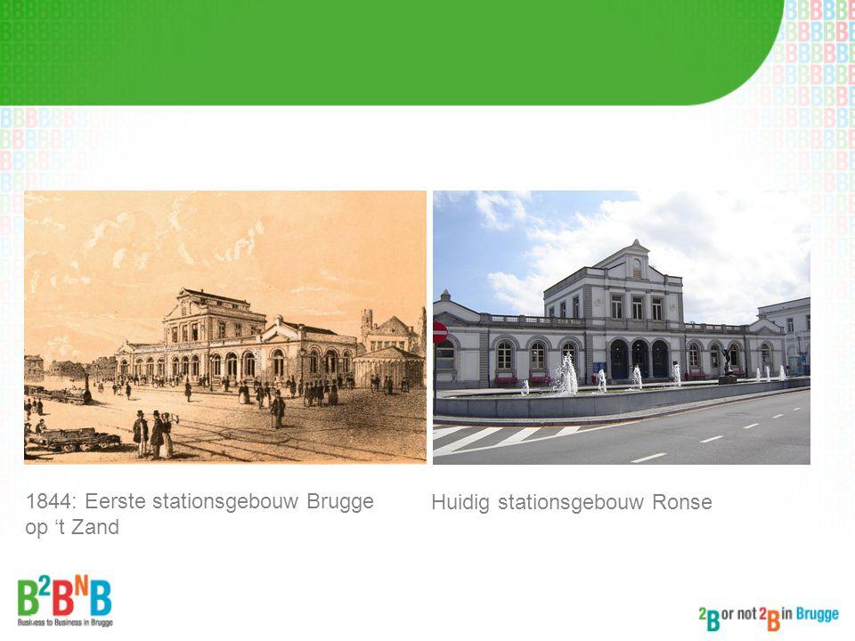 7 1844: Eerste stationsgebouw Brugge op 't Zand Huidig stationsgebouw Ronse