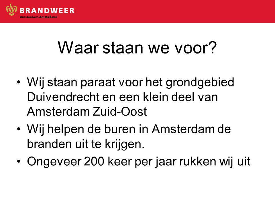 Wij staan paraat voor het grondgebied Duivendrecht en een klein deel van Amsterdam Zuid-Oost Wij helpen de buren in Amsterdam de branden uit te krijgen.