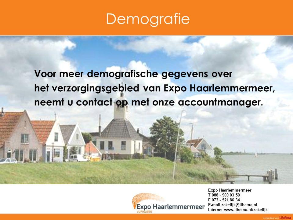 Demografie Voor meer demografische gegevens over het verzorgingsgebied van Expo Haarlemmermeer, neemt u contact op met onze accountmanager. Expo Haarl