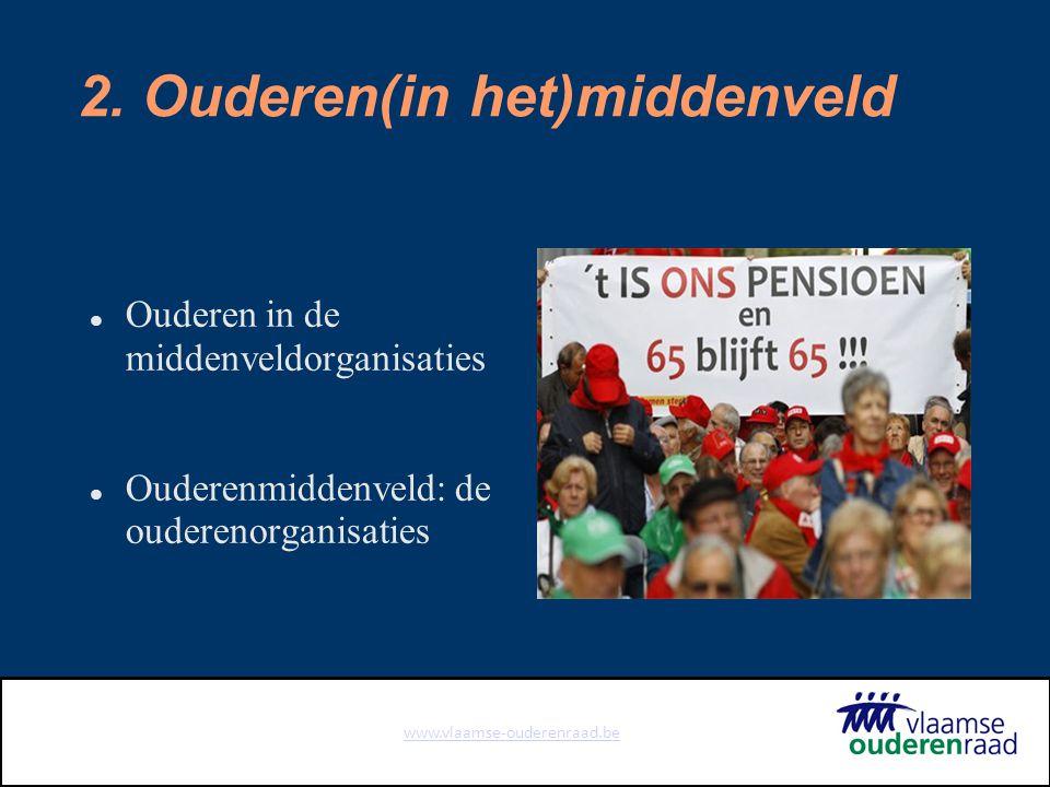 www.vlaamse-ouderenraad.be 2.