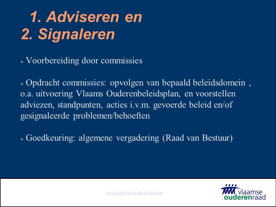 www.vlaamse-ouderenraad.be 1. Adviseren en 2.