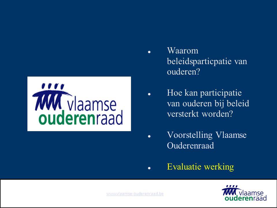 www.vlaamse-ouderenraad.be Waarom beleidsparticpatie van ouderen.