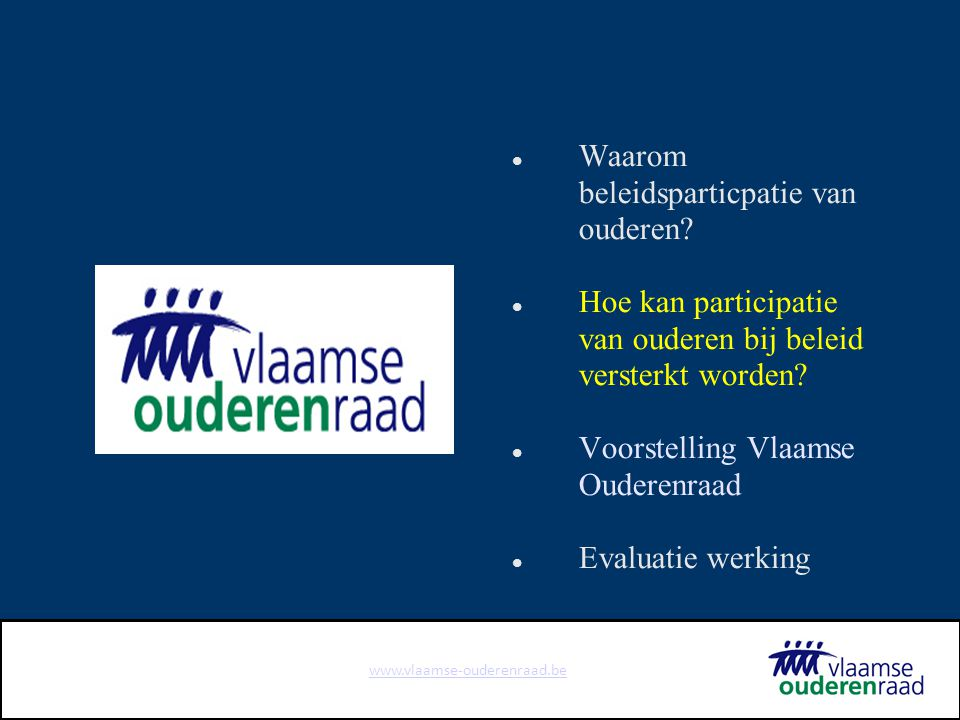 www.vlaamse-ouderenraad.be Opdrachten en werking