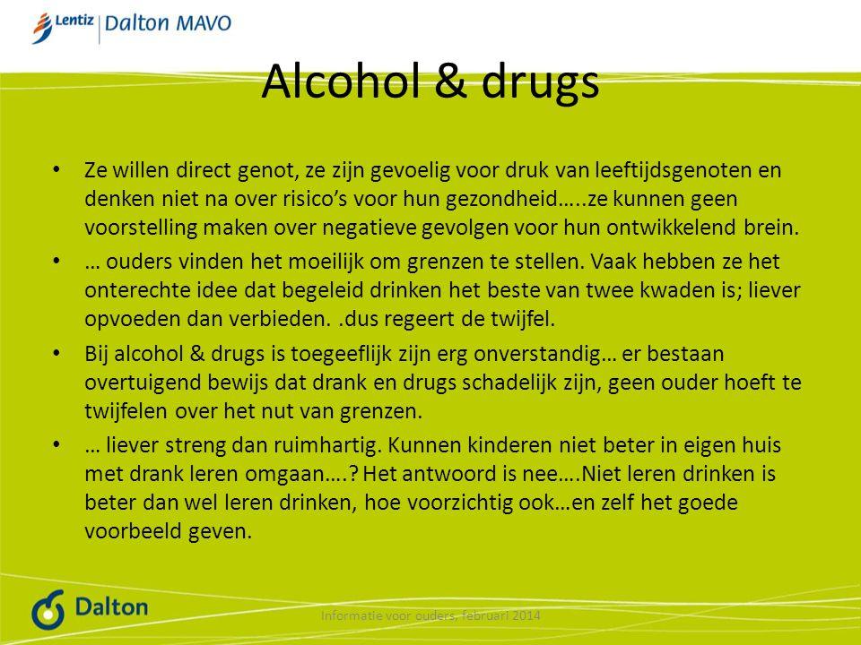 Alcohol & drugs Ze willen direct genot, ze zijn gevoelig voor druk van leeftijdsgenoten en denken niet na over risico's voor hun gezondheid…..ze kunnen geen voorstelling maken over negatieve gevolgen voor hun ontwikkelend brein.