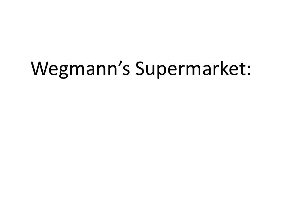 Wegmann's Supermarket: