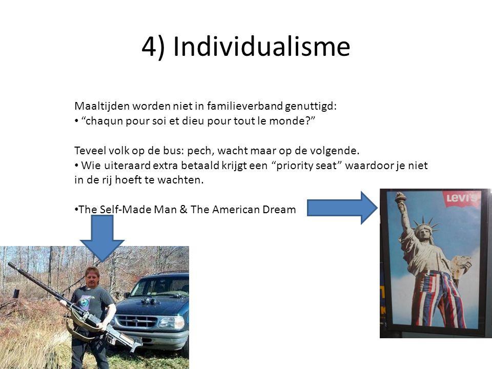 """4) Individualisme Maaltijden worden niet in familieverband genuttigd: """"chaqun pour soi et dieu pour tout le monde?"""" Teveel volk op de bus: pech, wacht"""