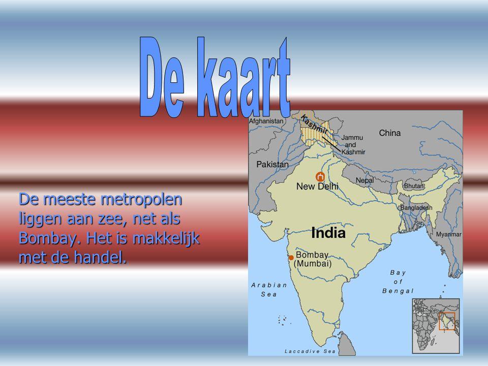 De meeste metropolen liggen aan zee, net als Bombay.