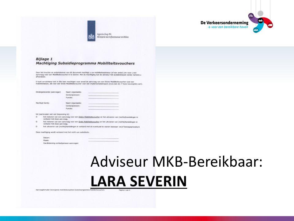 Adviseur MKB-Bereikbaar: LARA SEVERIN