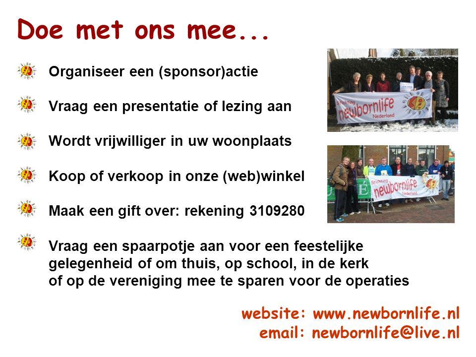Doe met ons mee... Organiseer een (sponsor)actie Vraag een presentatie of lezing aan Wordt vrijwilliger in uw woonplaats Koop of verkoop in onze (web)