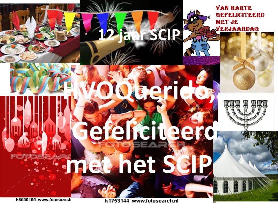 HVOQuerido, Gefeliciteerd met het SCIP 12 jaar SCIP