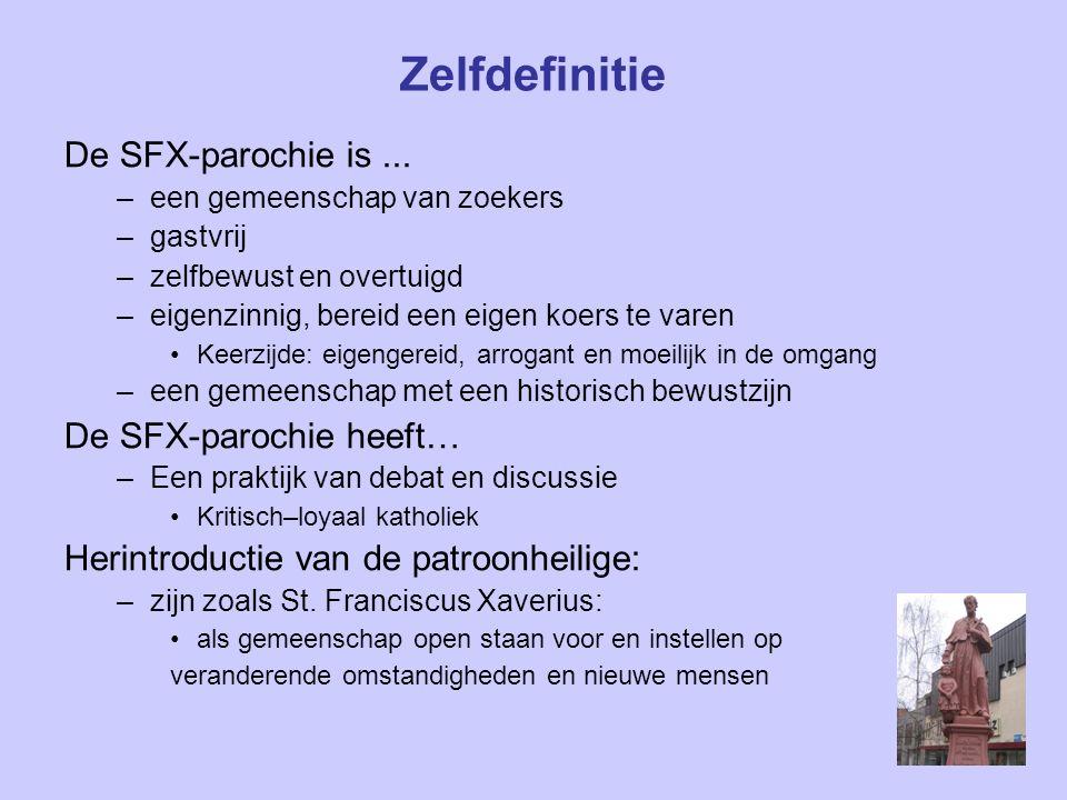 Zelfdefinitie De SFX-parochie is...