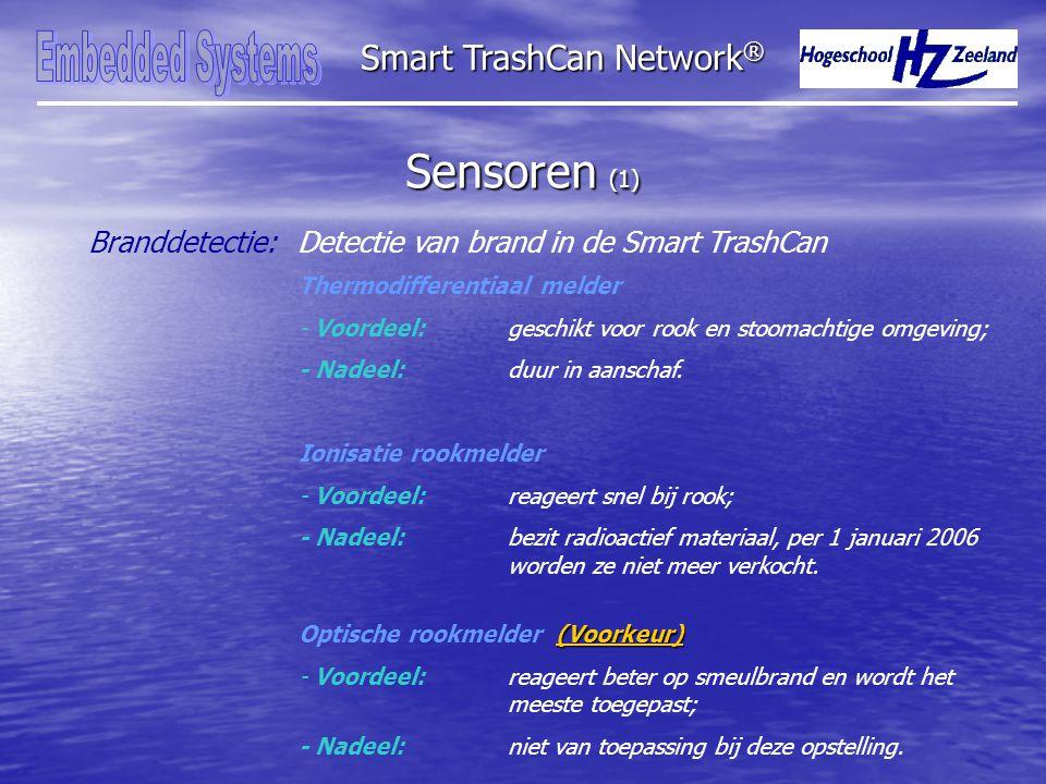 Sensoren (1) Branddetectie:Detectie van brand in de Smart TrashCan Smart TrashCan Network ® Thermodifferentiaal melder - Voordeel: geschikt voor rook en stoomachtige omgeving; - Nadeel: duur in aanschaf.