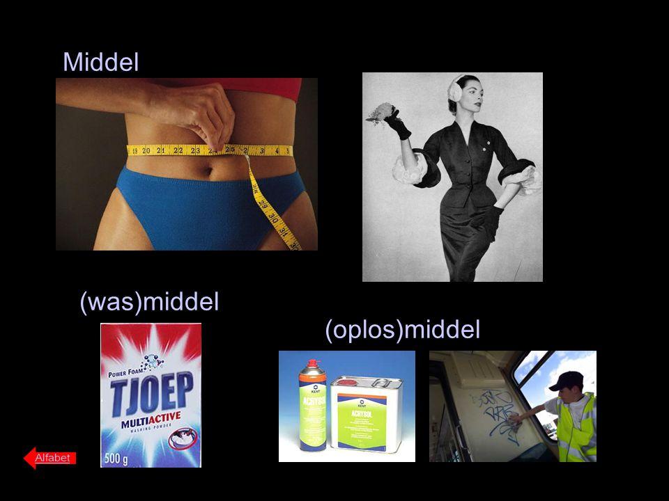 Middel Alfabet (was)middel (oplos)middel