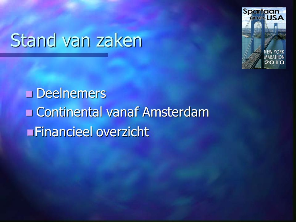 Motivatie keuze Continental Amsterdam (1.590,00) Continental Amsterdam (1.590,00) - Vertrektijd 12:20 (9:30 uur vanaf Lisse) - Vlucht naar Newark (transfer hotel ½ uur) - Rond 18:00 in hotel - Inchecken – eten – vlak daarna slapen - Lange en vermoeiende dag
