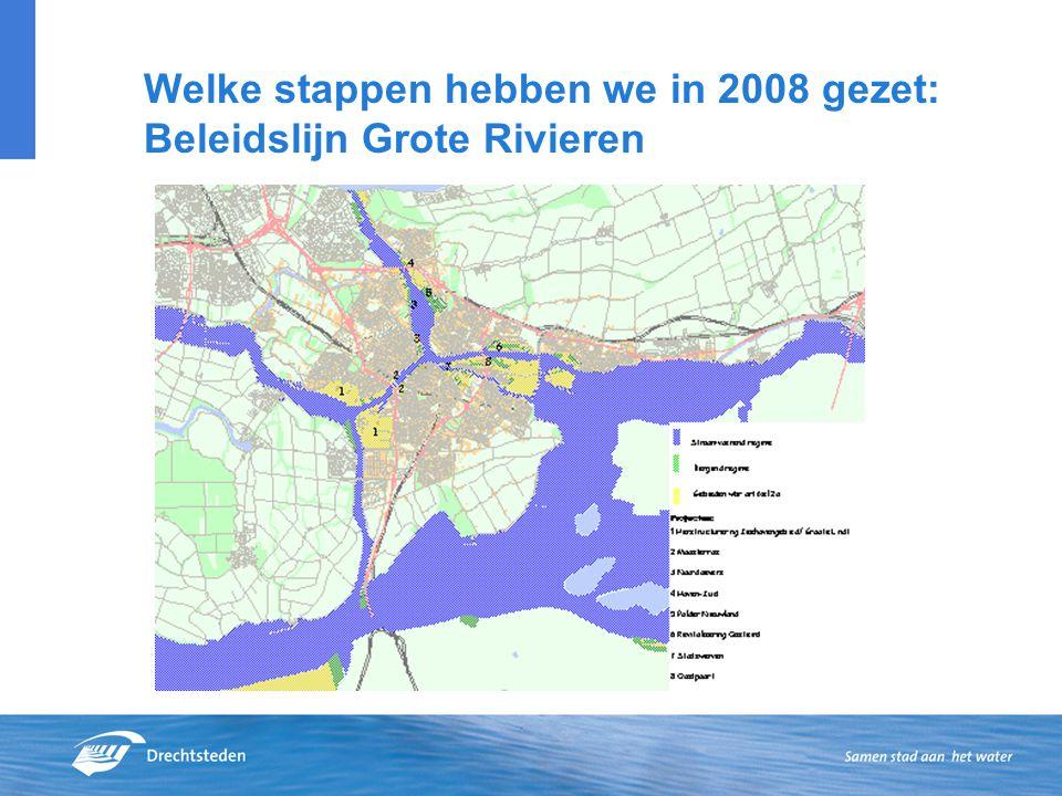 Welke stappen hebben we in 2008 gezet: Beleidslijn Grote Rivieren