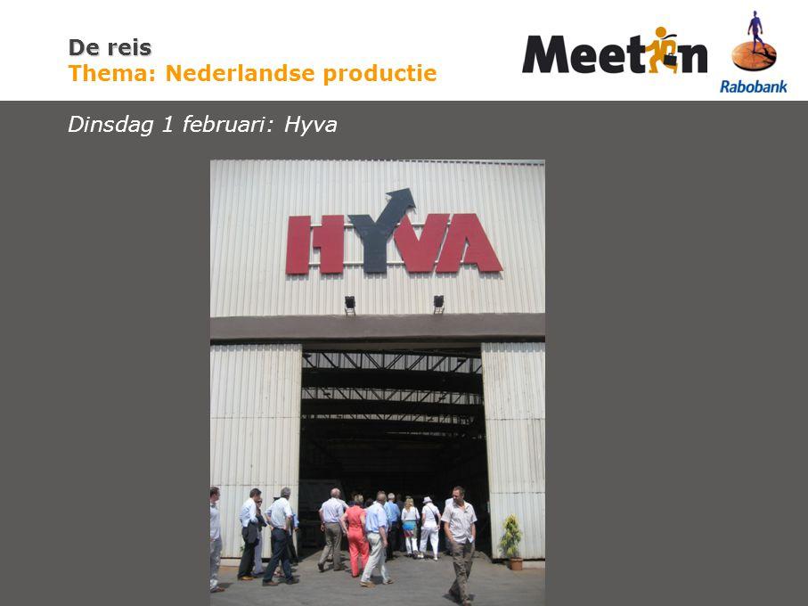 De reis De reis Thema: Nederlandse productie Dinsdag 1 februari: Hyva