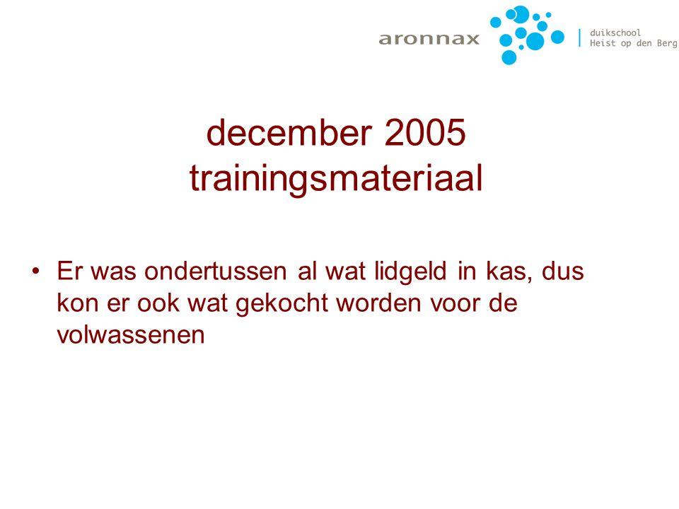 Eerste aankoop oktober 2005 5 ontspanners 6 duikflesjes (5l) 5 trimvestjes (xs – s – m) Waarde:1300€