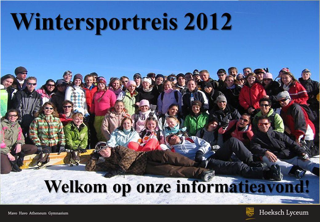 Wintersportreis 2012 Welkom op onze informatieavond!
