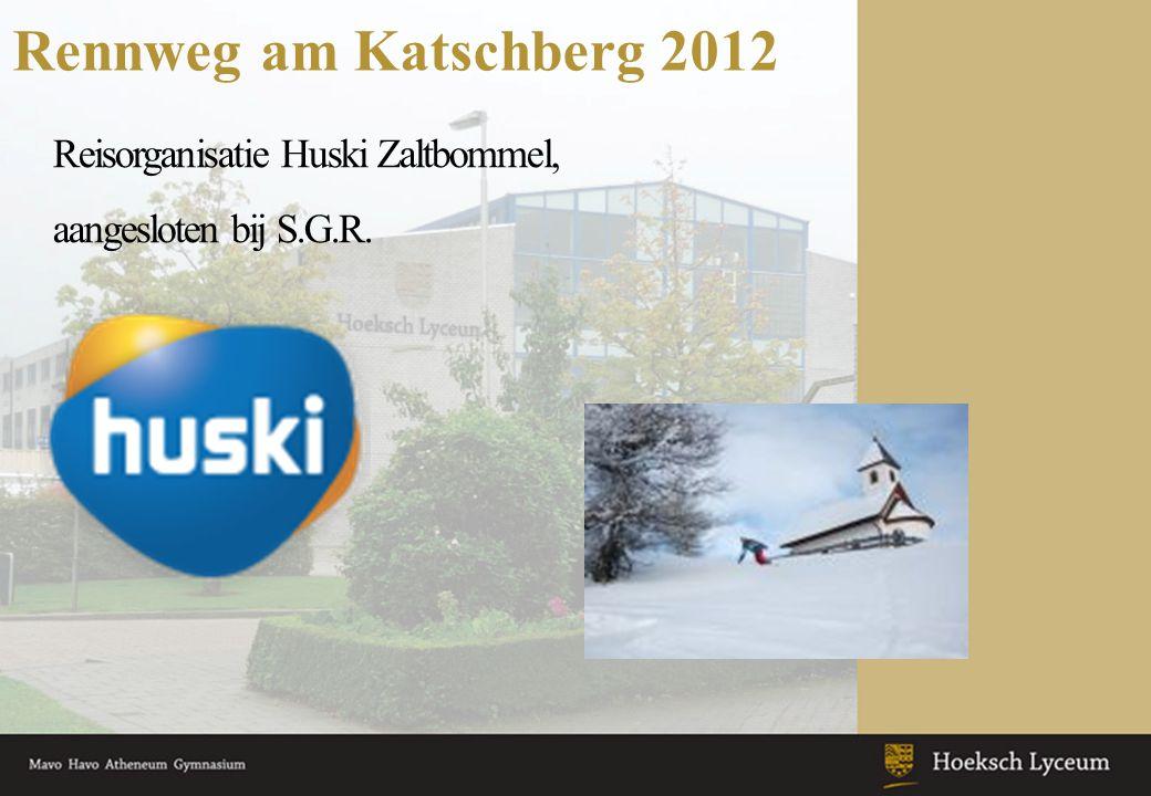 Rennweg am Katschberg 2012 Reisorganisatie Huski Zaltbommel, aangesloten bij S.G.R.
