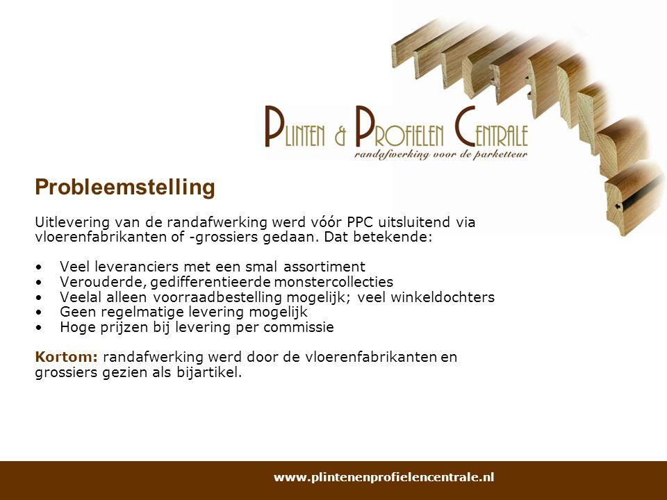 Probleemstelling Uitlevering van de randafwerking werd vóór PPC uitsluitend via vloerenfabrikanten of -grossiers gedaan. Dat betekende: Veel leveranci