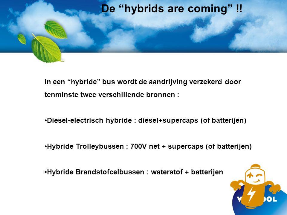 De hybrids are coming !.