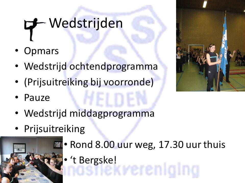 Wedstrijden Opmars Wedstrijd ochtendprogramma (Prijsuitreiking bij voorronde) Pauze Wedstrijd middagprogramma Prijsuitreiking Rond 8.00 uur weg, 17.30 uur thuis 't Bergske!