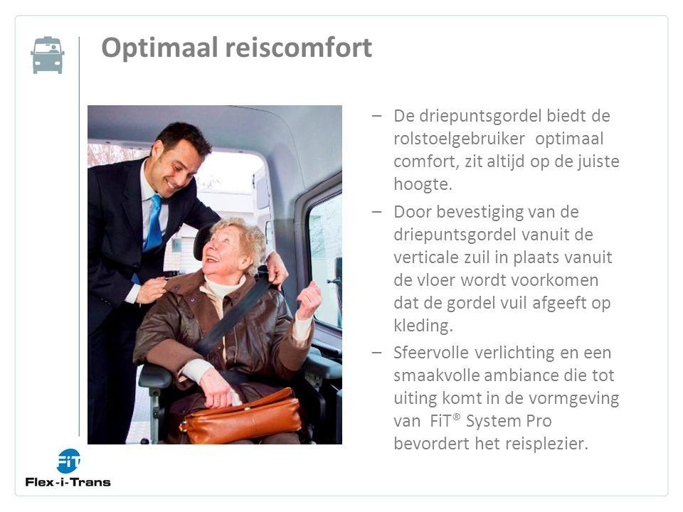 Optimaal reiscomfort –De driepuntsgordel biedt de rolstoelgebruiker optimaal comfort, zit altijd op de juiste hoogte.